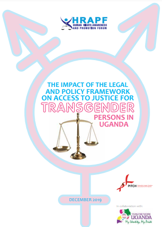 The impact of the Legal and Policy Framework on Access to Justice for Transgender persons in Uganda